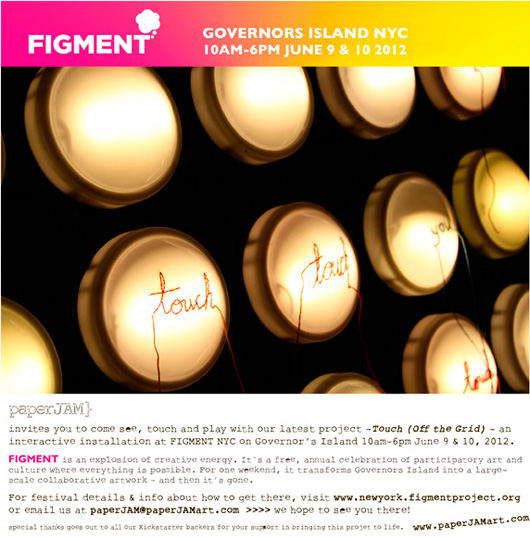 paperJAM - Touch (Off the Grid) - at FIGMENT NYC on Governors Island 10am-6pm June 9-10 2012